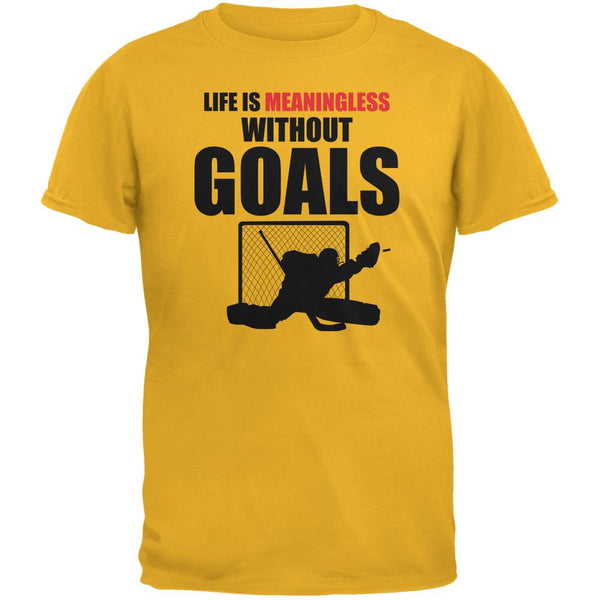 Hockey Life Is Meaningless Without Goals Gold Adult T-Shirt