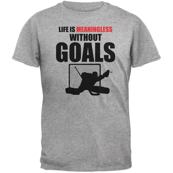 Hockey Life Is Meaningless Without Goals Heather Grey Adult T-Shirt