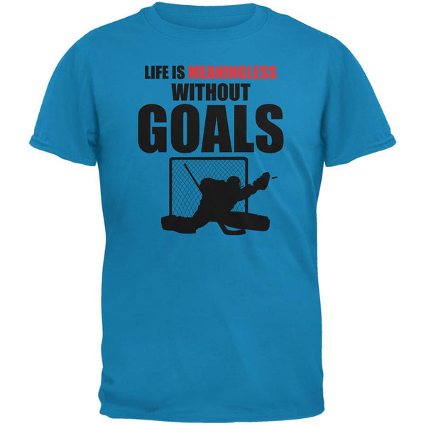 Hockey Life Is Meaningless Without Goals Sapphire Blue Adult T-Shirt
