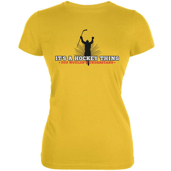 It's A Hockey Thing Bright Yellow Juniors Soft T-Shirt