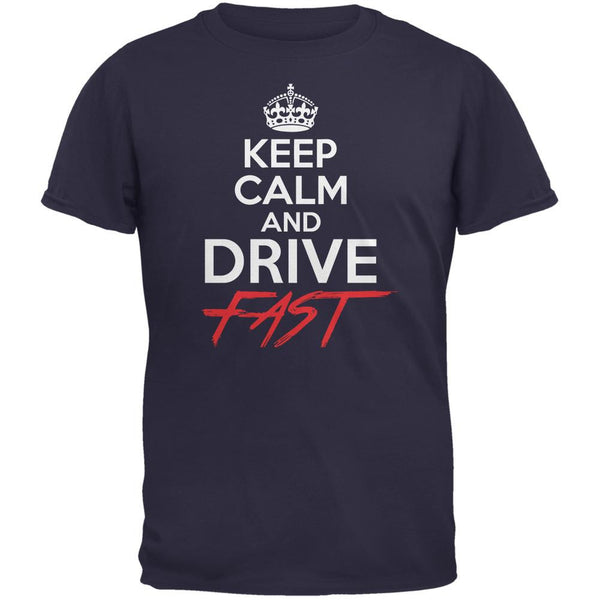 Keep Calm Drive Fast Navy Adult T-Shirt