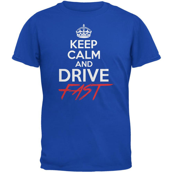 Keep Calm Drive Fast Royal Adult T-Shirt