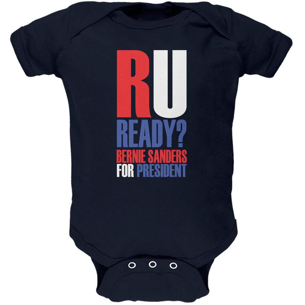 Bernie Sanders R U Ready President 2016 Navy Soft Baby One Piece
