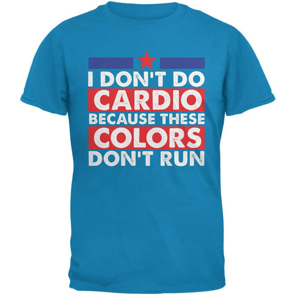 4th Of July I Don't Do Cardio Sapphire Blue Adult T-Shirt