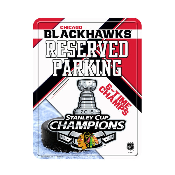 Chicago Blackhawks - 6 Time Stanley Cup Champs Reserved Parking Sign