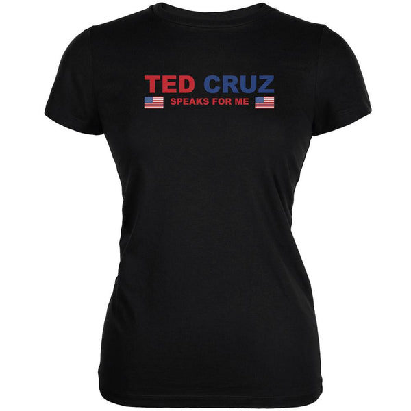 Election 2016 Cruz Speaks For Me Black Juniors Soft T-Shirt