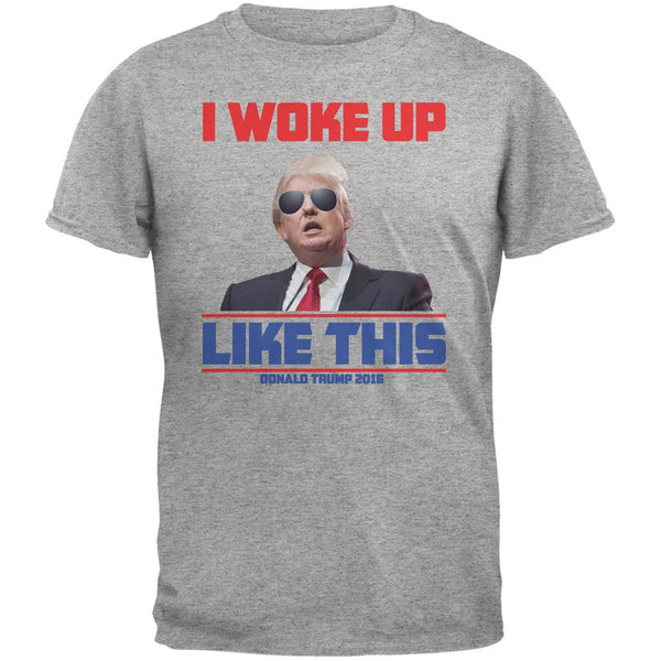 Election 2016 Trump I Woke Up Like This Heather Grey Adult T-Shirt