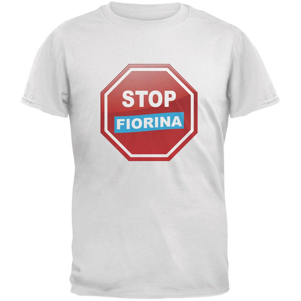 Election 2016 Stop Fiorina White Adult T-Shirt