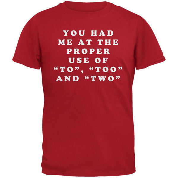 Grammar Police Proper Use To Too Two Funny Red Adult T-Shirt
