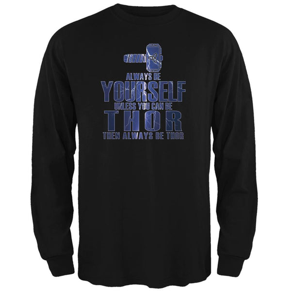 Always Be Yourself Thor Black Adult Long Sleeve T-Shirt