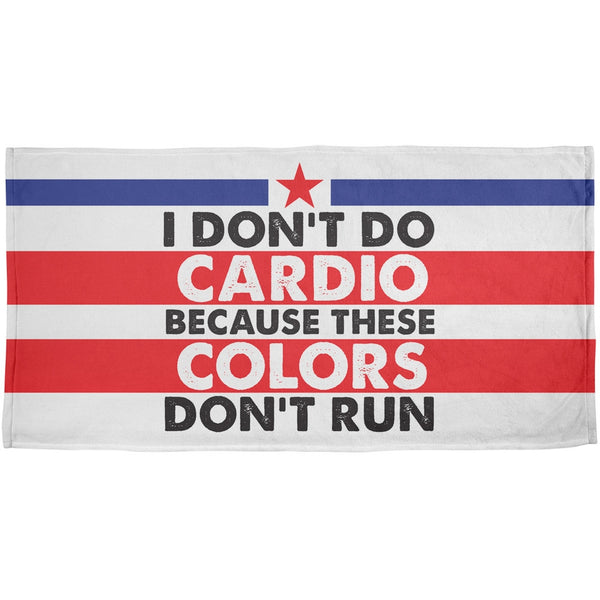 4th Of July I Don't Do Cardio All Over Beach Towel