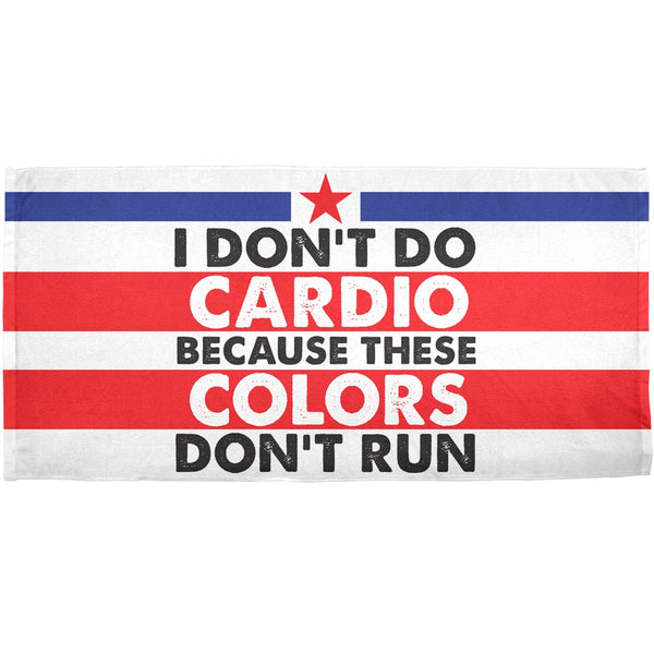 4th Of July I Don't Do Cardio All Over Bath Towel