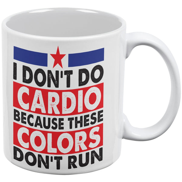 4th Of July I Don't Do Cardio White All Over Coffee Mug