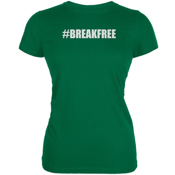 Break Free Hashtag Kelly Green Juniors Soft T-Shirt