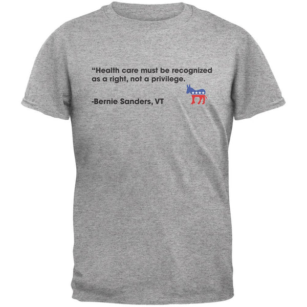 Election 2016 Bernie Sanders Healthcare Quote Grey Adult T-Shirt