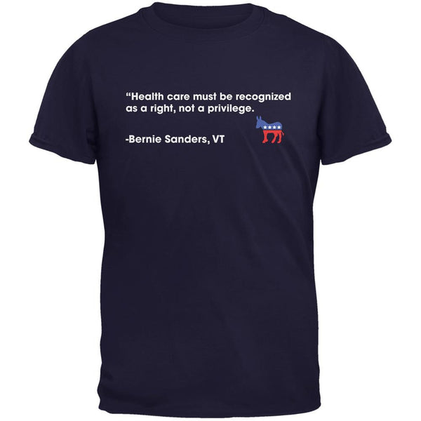 Election 2016 Bernie Sanders Healthcare Quote Navy Adult T-Shirt