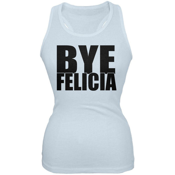 Bye Felicia Pale Blue Juniors Soft Tank Top