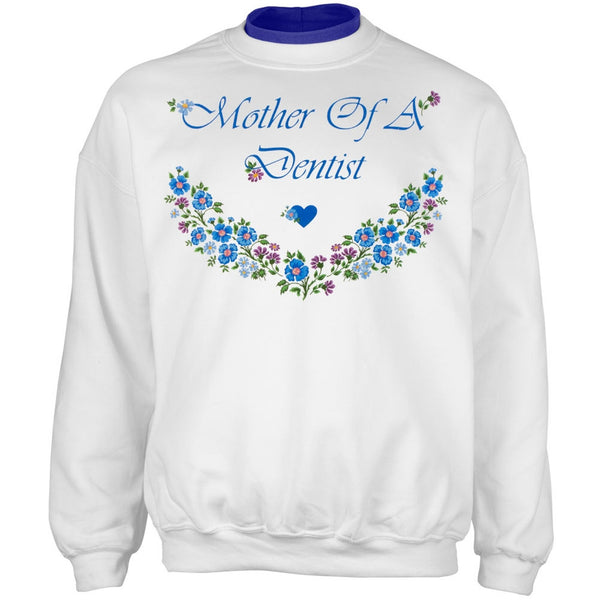 Mother Of A Dentist Adult 2Fer Crew Sweatshirt