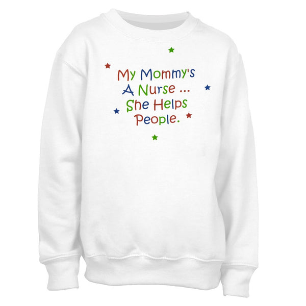 My Mommy's A Nurse Youth Crew Sweatshirt