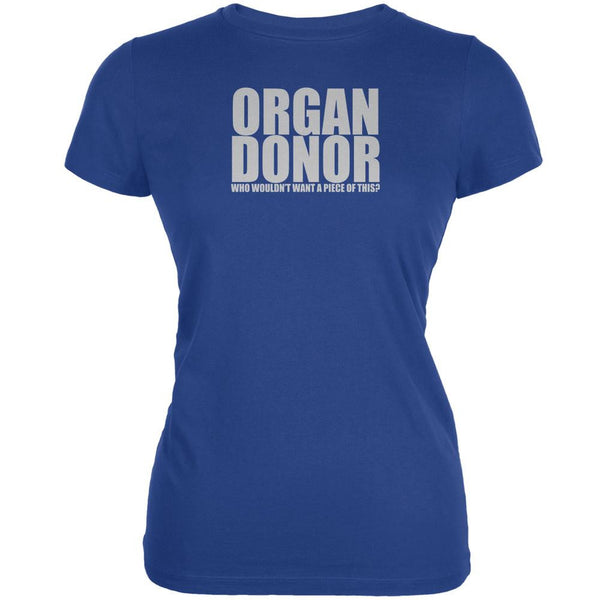 Organ Donor Funny Royal Juniors Soft T-Shirt
