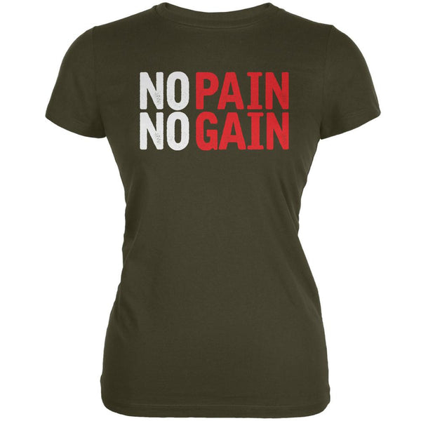 No Pain No Gain Army Juniors Soft T-Shirt