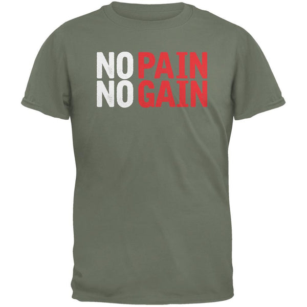 No Pain No Gain Military Green Adult T-Shirt