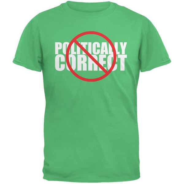 Not Politically Correct Funny Joke Irish Green Adult T-Shirt