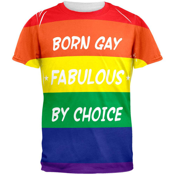 Gay Pride LGBT Born Gay All Over Adult T-Shirt