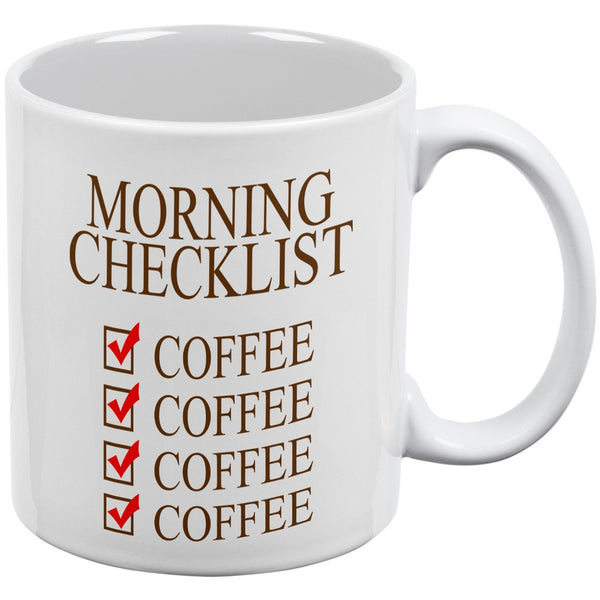 Morning Checklist Coffee Funny White All Over Coffee Mug