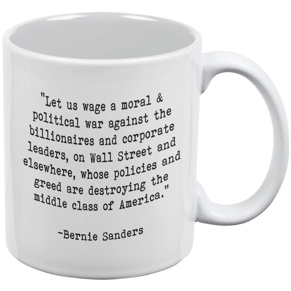 Bernie Sanders Moral War Quote White All Over Coffee Mug