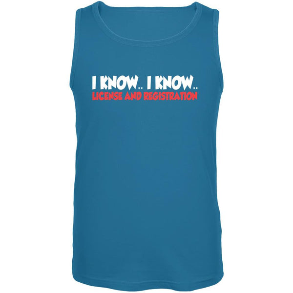 Funny I Know I Know License & Registration Turquoise Adult Tank Top
