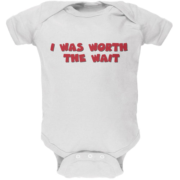 I Was Worth The Wait White Soft Baby One Piece