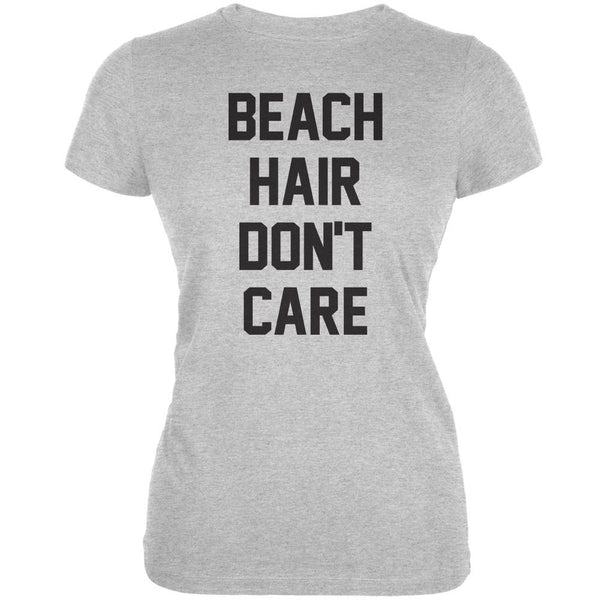 Beach Hair Don't Care Heather Grey Juniors Soft T-Shirt