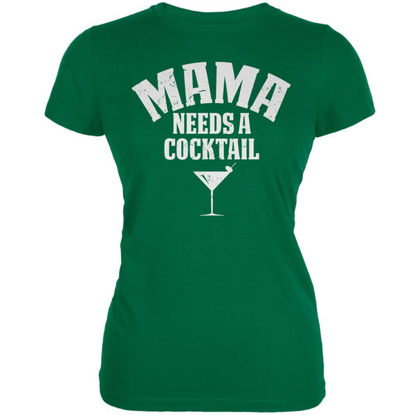 Mama Needs A Cocktail Kelly Green Juniors Soft T-Shirt