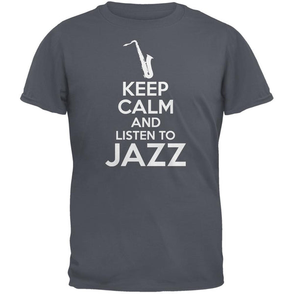 Keep Calm And Listen To Jazz Charcoal Grey Adult T-Shirt