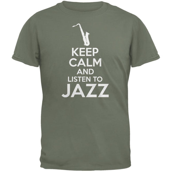Keep Calm And Listen To Jazz Military Green Adult T-Shirt
