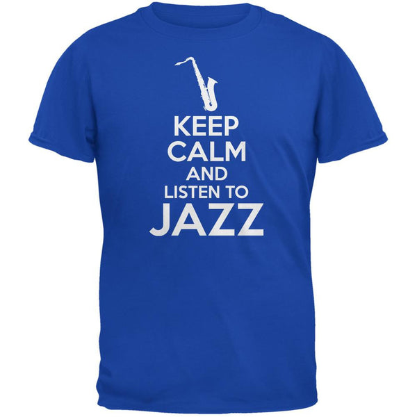 Keep Calm And Listen To Jazz Royal Adult T-Shirt