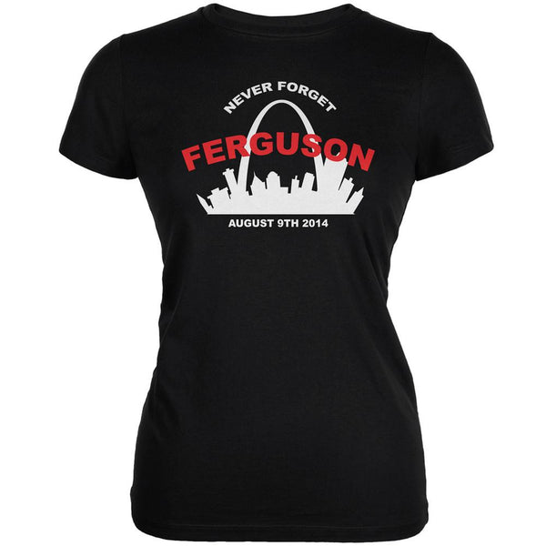 Ferguson Never Forget Black Juniors Soft T-Shirt