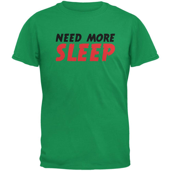 Need More Sleep Irish Green Adult T-Shirt