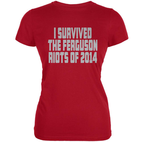 Ferguson I Survived The Riot 2014 Red Juniors Soft T-Shirt