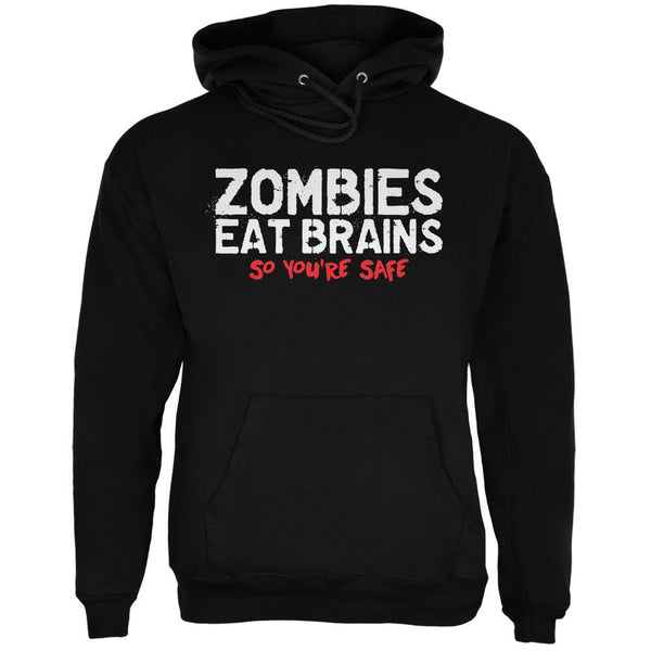 Zombies Eat Brains So You're Safe Black Adult Hoodie