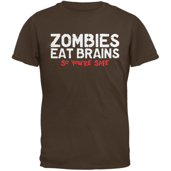 Zombies Eat Brains So You're Safe Brown Adult T-Shirt