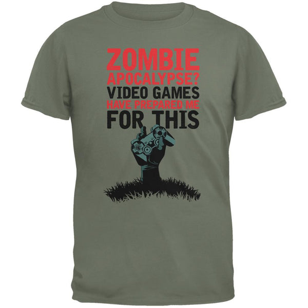 Zombie Apocalypse? Video Games Have Prepared Me Military Green Adult T-Shirt