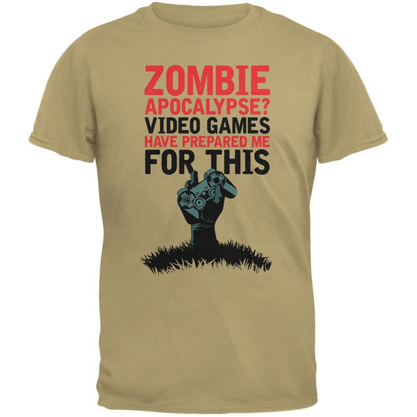 Zombie Apocalypse? Video Games Have Prepared Me Tan Adult T-Shirt