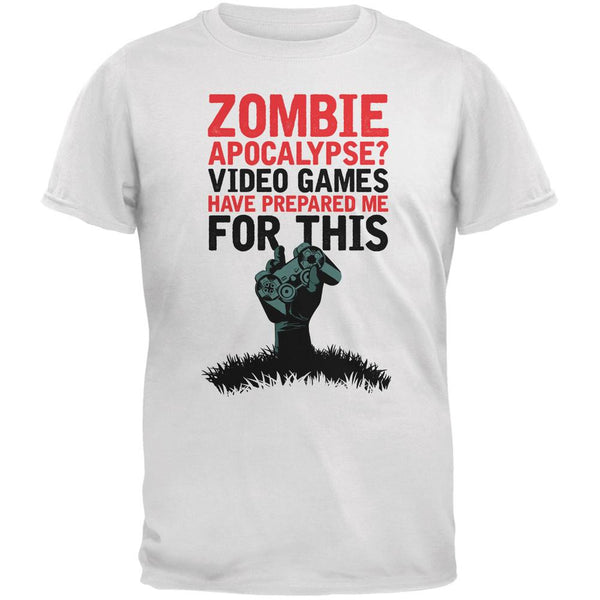 Zombie Apocalypse? Video Games Have Prepared Me White Adult T-Shirt