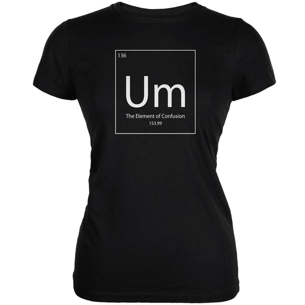 Um Periodic Table Black Juniors Soft T-Shirt