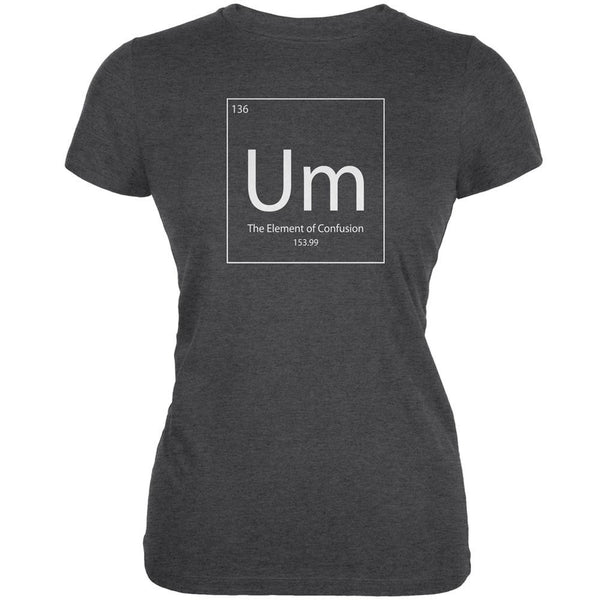 Um Periodic Table Dark Heather Juniors Soft T-Shirt