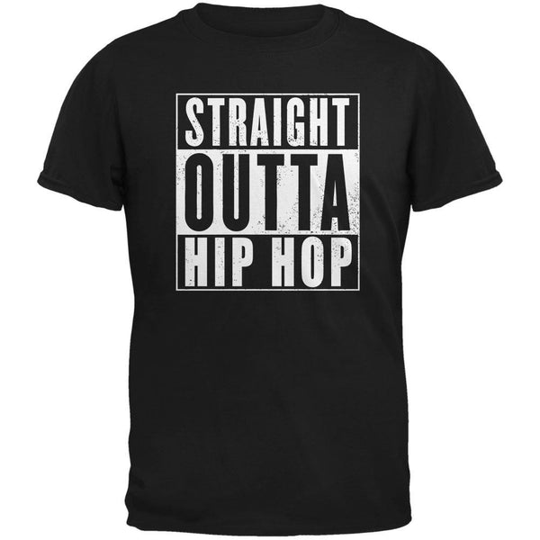 Straight Outta Hip Hop Black Adult T-Shirt