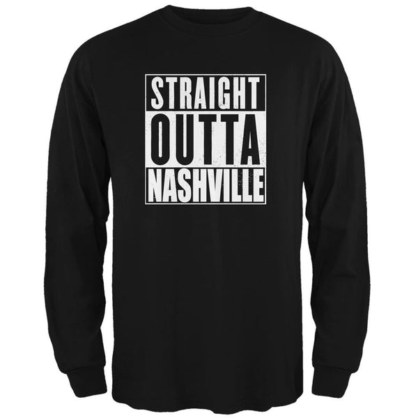 Straight Outta Nashville Black Adult Long Sleeve T-Shirt
