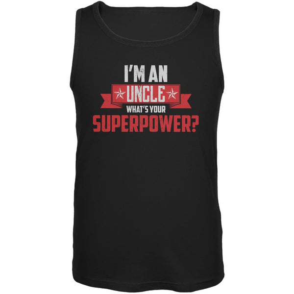 I'm An Uncle What's Your Superpower Black Adult Tank Top